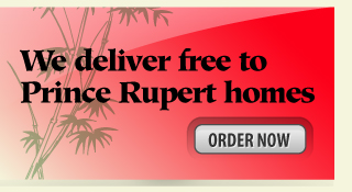 We deliver free to Prince Rupert homes